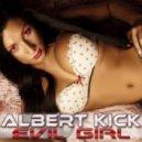 Albert Kick - Evil Girl (Club Mix)