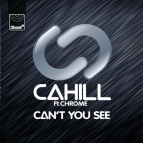 Cahill feat. Chrom3 - Can't You See (Sonny Wharton Mix)