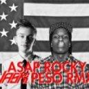 Rocky - Peso (Vaski Remix)