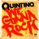 Quintino - We Gonna Rock (Bizeek ReRub)