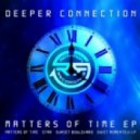 DEEPER CONNECTION - QUIET MOMENTS VIP
