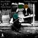 J.Esus Pablo & Adam Bra.Ss - Fashion People (Robot Needs Oil Remix)