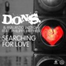 D.O.N.S & Maurizio Inzaghi Feat. Philippe Heithier - Searching For Love (Jay Adams Intro Remix)
