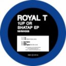 Royal T - 1Up (Rockz Remix)