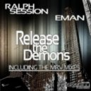 Ralph Session & E-Man - Release The Demons (Sax Dub Mix)