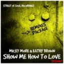 Micky More & Kathy Brown - Show Me How to Love (Accapella)