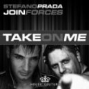 Stefano Prada & Join Forces - Take On Me (DJ Vaven Remix)