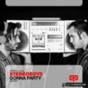 Stereoboys - Gonna Party (Extended Mix)