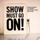 Nicky Romero VS. Queen - Show  Must Go On (DJ Victor Anzel MASH-UP)