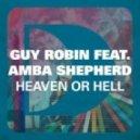 Guy Robin Ft. Amba Shepherd - Heaven Or Hell (Jean Christophe Remix)