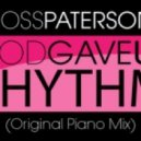 Ross Paterson - God Gave Us Rhythm (Original Mix)