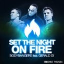 Bodybangers feat. Gerald G  - Set The Night On Fire (Rene Rodrigezz Remix)