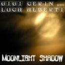 Gigi Cerin, Luca Alberti - Moonlight Shadow (Alessandro Vinai Club Mix)