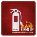 Menini & Viani vs Frattin feat. Ty Leblanc - Fired Up (Main Mix)