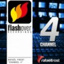 Rafael Frost - Channel 4 (Original Mix)
