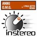 Aniki - OMG (J Paul Getto Remix)