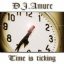 D.J.Amure - Time is ticking