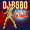 Dj Bobo - La Vida Es (Extended Version)