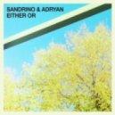 Adryan, Sandrino - Either Or