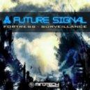 Future Signal - Surveillance