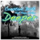 Constant Drift Feat Tanya Walker - Deeper