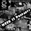 G-Spot DJ's - WEEK 12 PreParty