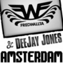 FredWallta & DeeJay Jones - Amsterdam (Original Mix)