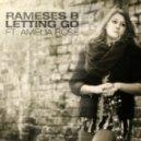 Rameses B  - Letting Go (feat. Amelia Rose)