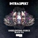 Intraspekt - Unrelenting Force