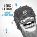 Louis La Roche - Untrue (Feat. Ad-Apt) (Original Mix)