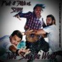 Prok & Fitch vs. SHM - Tribe Save the World (Pure Honey & Alex Sprinter Mash-up)