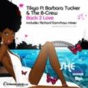 Tikyo Feat. Barbara Tucker & the B-Crew - Back 2 Love (Richard Earnshaw Remix)