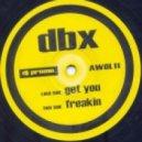 DBX - Freakin