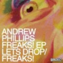 Andrew Phillips - Let's Drop (Original Mix)