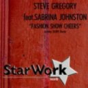 Steve Gregory feat. Sabrina Johnston - Fashion Show Cheers (Main Mix)