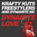 Freestylers, Krafty Kuts - Dynamite Love feat. Dynamite