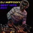 DJ Miffodiy - BEST HITS 2011