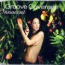 Groove Coverage - Innocent (Radio Edit)