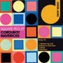 Corduroy Mavericks - Check Me Out (Original Mix)