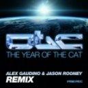 OTC - The Year Of The Cat (Alex Gaudino & Jason Rooney Remix)