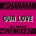 Sharam - Our Love (Dirtyloud Remix)