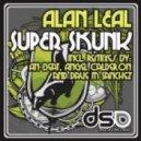 Alan Leal - Super Skunk (Angel Calderon Remix)
