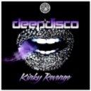 Deepdisco - Kinky Revenge (Original Mix)