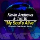 Kevin Andrews & Terri B! - My Soul's Alive (Original Mix)