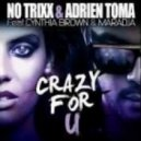 No Trixx & Adrien Toma   -  Crazy For U  (Montana P.MIX80\'Breakbot)