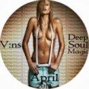 V:ns - Deep Soul Magic. vol007  (April 2013)