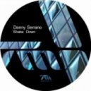 Danny Serrano - Shake Down  (Original Mix)