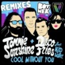 Tommie Sunshine, Kid Sister, Disco Fries - Cool Without You  (Botnek Remix)