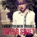 Taylor Swift - Trouble  (Disco\'s Over\' 21st Century Love Music Remix)