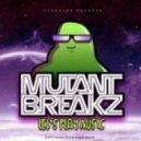 Mutantbreakz - Go  (Original Mix)